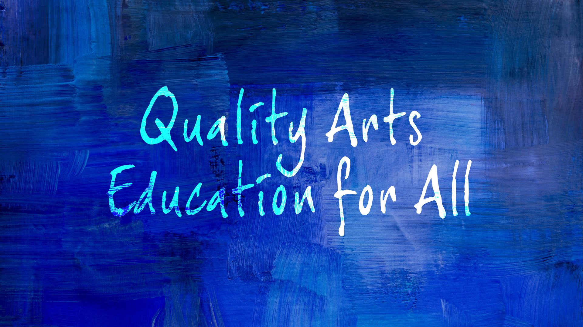 Quality Arts Education for All